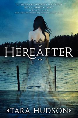 Hereafter By Hudson, Tara