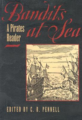 Bandits at Sea By Pennell, C. R. (EDT)