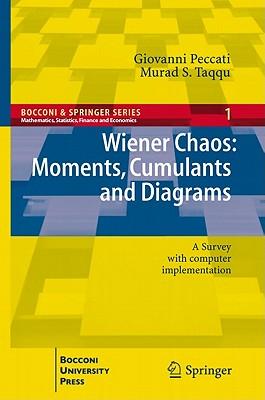 Wiener Chaos By Peccati, Giovanni/ Taqqu, Murad S.